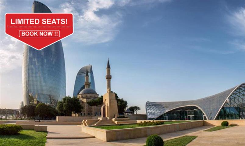 BAKU, AZERBAIJAN ( 4 NIGHTS / 5 DAYS)